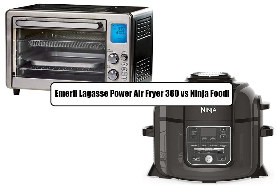 Emeril Lagasse Power Air Fryer 360 vs Ninja Foodi
