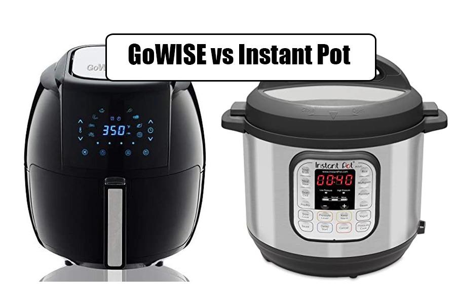 GoWISE Vs Instant Pot
