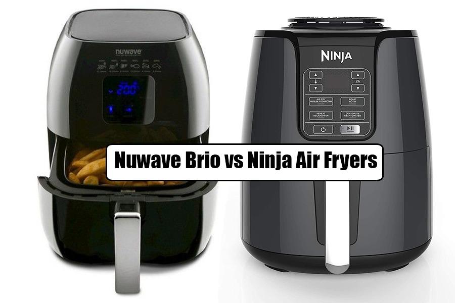 Nuwave Brio Vs Ninja Air Fryers
