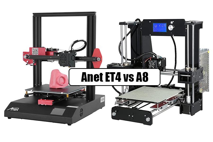 Anet ET4 Vs A8