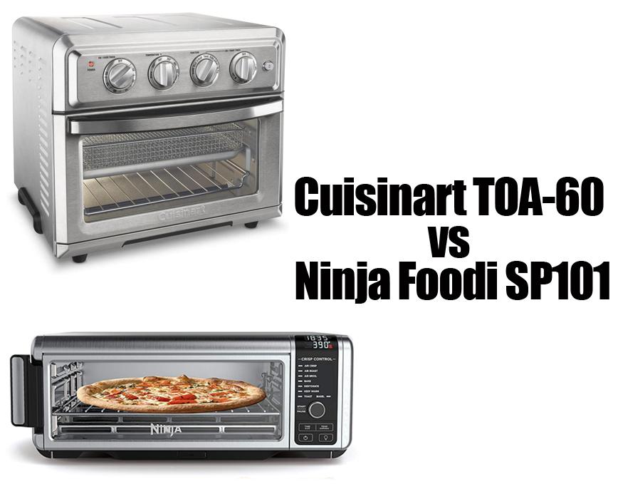 Cuisinart TOA-60 Vs Ninja Foodi SP101