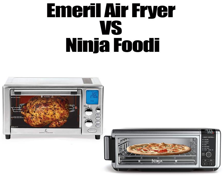 Emeril Air Fryer vs Ninja Foodi