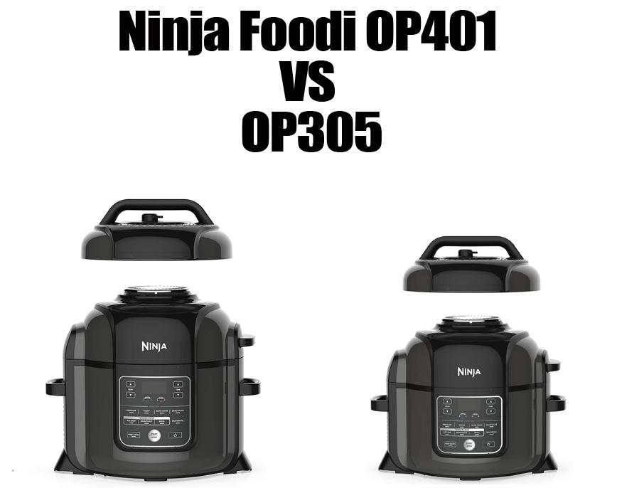 Ninja Foodi OP401 vs OP305